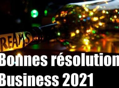 6 bonnes résolutions 2021 pour les dirigeants de PME afin de lutter contre la crise ! 19