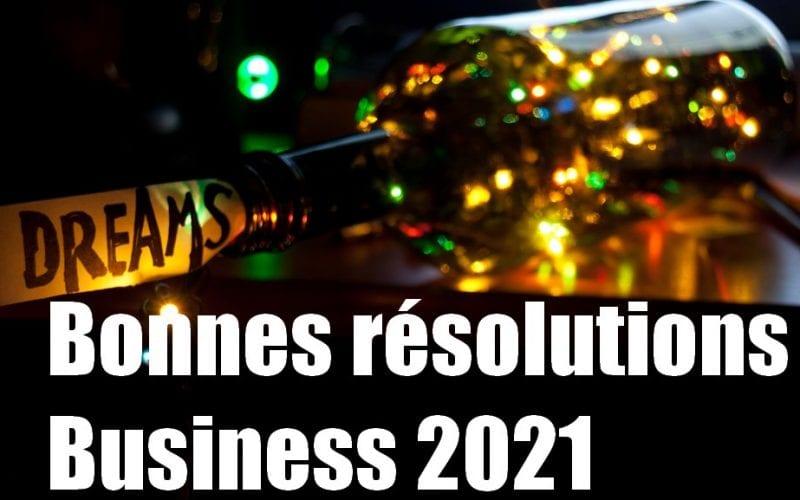 6 bonnes résolutions 2021 pour les dirigeants de PME afin de lutter contre la crise ! 4