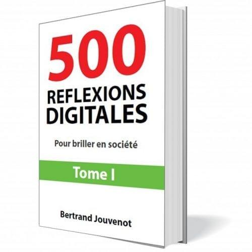 500 réflexions digitales - Bertrand Jouvenot 4