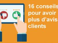 16 conseils pour obtenir plus d'avis clients sur vos produits et services ! 2