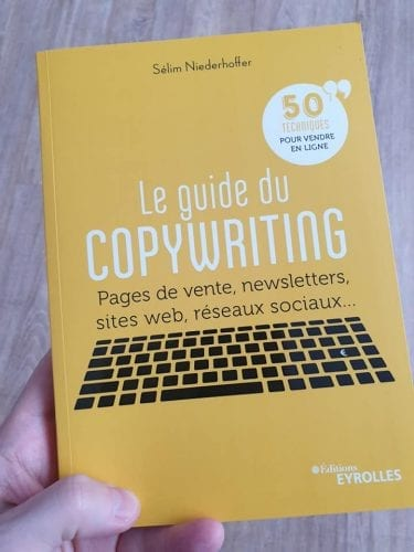 Le Guide du copywriting : les 5 meilleurs conseils de copywriting du livre de Sélim Niederhoffer 24