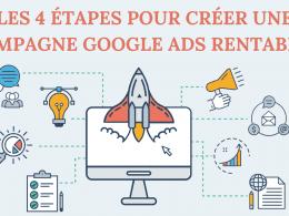 Les 4 étapes pour créer une campagne Google Ads rentable ! 3