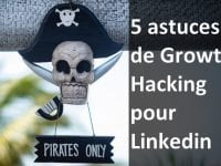 astuces growth hacking Linkedin