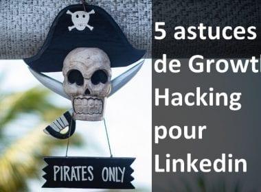 astuces growth hacking Linkedin