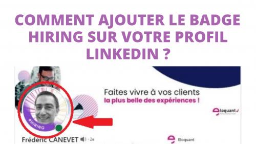 Comment ajouter le badge Hiring sur votre profil LinkedIn ? 5