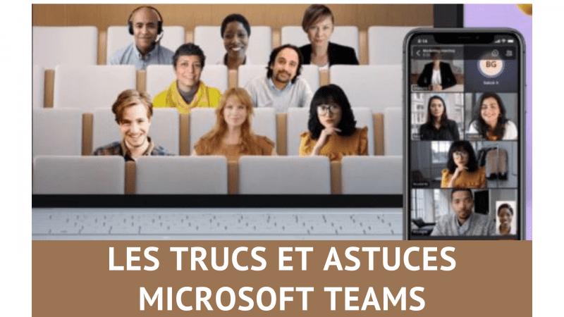 Les trucs et astuces pour Microsoft Teams, découvrez 33 fonctions méconnues de Teams ! 83