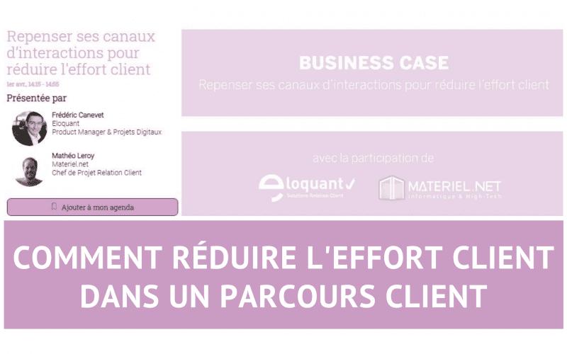 Découvrez comment réduire l'effort client dans un parcours client - Témoignage de Materiel.net 3