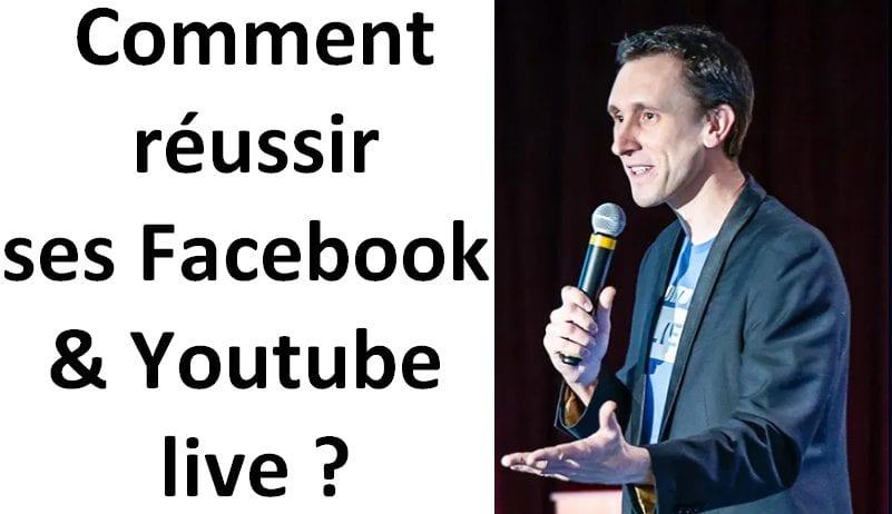 Comment générer du trafic via Facebook Live et Youtube Live, et avoir plus de vues sur ses vidéos YouTube ? - Thomas Gasio 4