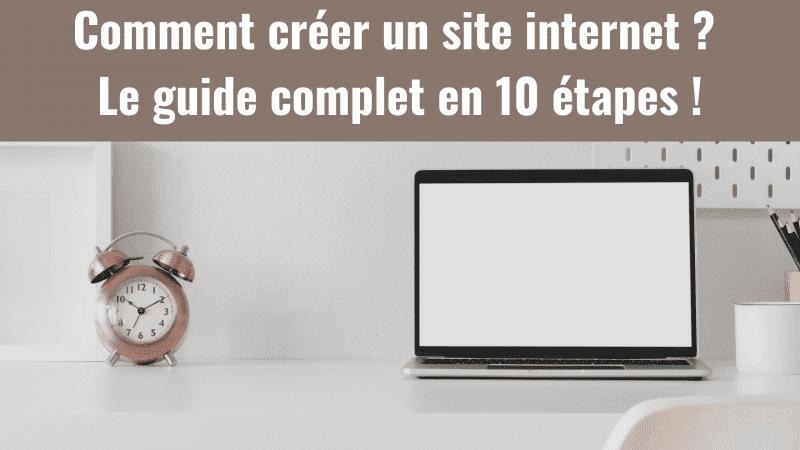 Comment créer un site internet ? Voici le guide complet en 10 étapes ! 7