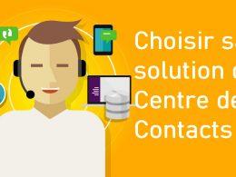 Devez-vous changer de solution de Centre de Contacts pour une solution dans le Cloud (CCaaS) ? 49