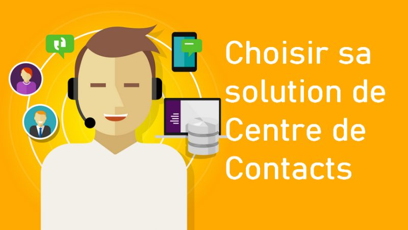 Devez-vous changer de solution de Centre de Contacts pour une solution dans le Cloud (CCaaS) ? 108