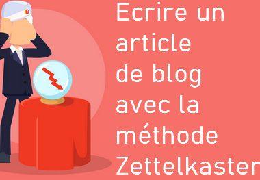 Comment écrire un article de blog captivant ? C'est facile avec la méthode Zettelkasten ! 3