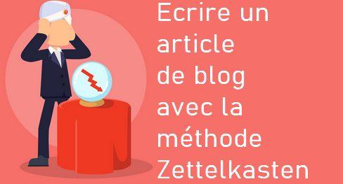 Comment écrire un article de blog captivant ? C'est facile avec la méthode Zettelkasten ! 6